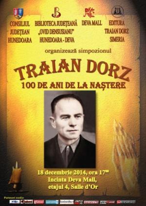 TRAIAN DORZ - 100 DE ANI DE LA NASTERE