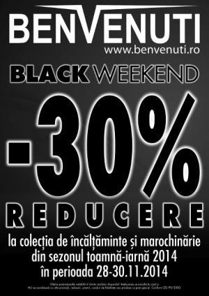 BENVENUTI BLACK WEEKEND